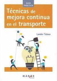 TECNICAS DE MEJORA CONTINUA EN EL TRANSPORTE