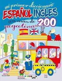 MI PRIMER DICCIONARIO ESPAÑOL / INGLES (CON MAS DE 200 PEGATINAS)
