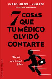 7 COSAS QUE TU MEDICO OLVIDO CONTARTE
