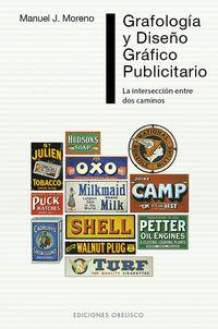 Grafologia Y Diseño Grafico Publicitario - La Interseccion Entre Dos Caminos - Manuel J. Moreno