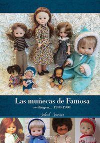 MUÑECAS DE FAMOSA SE DIRIGEN, LAS II (1970-1980)