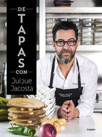De Tapas Con Quique Dacosta - Quique Dacosta