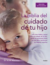 BIBLIA DEL CUIDADO DE TU HIJO, LA