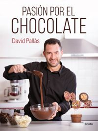 Pasion Por El Chocolate - David Pallas