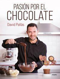 Pasion Por El Chocolate - David Pallas