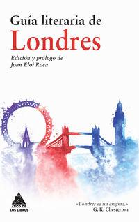 Guia Literaria De Londres - Cornelio Tacito / Beda / Snorri Sturluson / [ET AL. ]