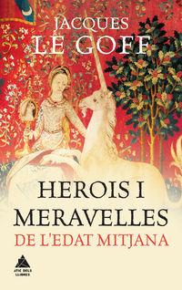 HEROIS I MERAVELLES A L'EDAT MITJANA