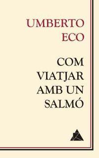 COM VIATJAR AMB UN SALMO - ATIC DELS LLIBRES