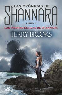 Piedras Elficas De Shannara, Las - Las Cronicas De Shannara 2 - Terry Brooks