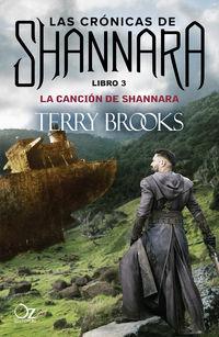 Cancion De Shannara, La - Las Cronicas De Shannara 3 - Terry Brooks