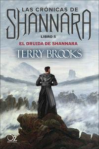 Druida De Shannara, El - Las Cronicas De Shannara 5 - Terry Brooks
