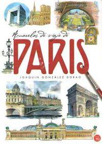 acuarelas de viaje de paris - Joaquin Gonzalez Dorao
