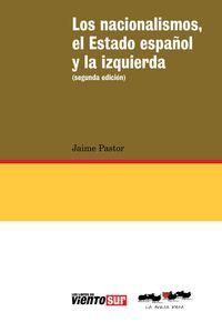 El Estado Español Y La Izquierda, Los nacionalismos - Jaime Pastor