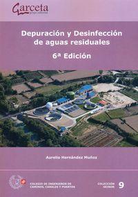 (6ª Ed) Depuracion Y Desinfeccion De Aguas Residuales - Aurelio Hernandez Muñoz