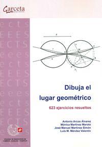DIBUJA EL LUGAR GEOMETRICO - 623 EJERCICIOS RESUELTOS