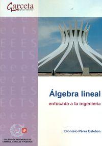 ALGEBRA LINEAL ENFOCADA A LA INGENIERIA