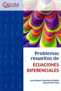 PROBLEMAS RESUELTOS DE ECUACIONES DIFERENCIALES