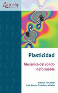PLASTICIDAD - MECANICA DEL SOLIDO DEFORMABLE