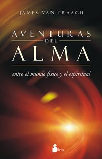 Aventuras Del Alma - James Van Praagh