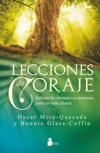 Lecciones De Coraje - Oscar Miro Quesada / Bonnie Glass Coffin