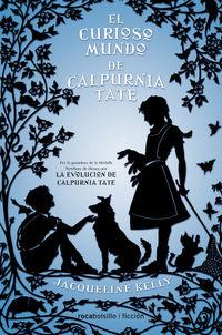 Curioso Mundo De Calpurnia - Jacqueline Kelly