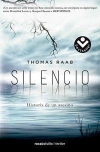 Silencio - Historia De Un Asesino - Thomas Raab