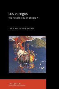 VAREGOS Y LA RUS DE KIEV EN EL SIGLO X, LOS