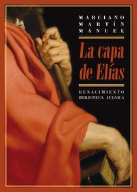 CAPA DE ELIAS, LA - LA ASIMILACION DE LOS CRISTIANOS NUEVOS DE HERVAS