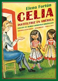 Celia Institutriz En America - Elena Fortun