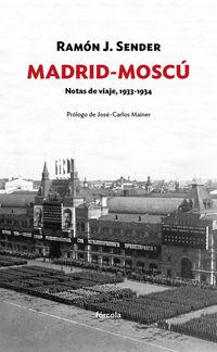 MADRID-MOSCU - NOTAS DE VIAJE (1933-1934)