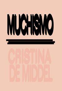Muchismo / Antipodes - Cristina De Middel
