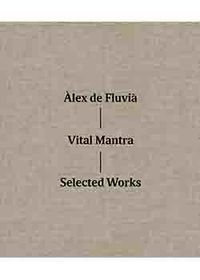 VITAL MANTRA - SELECTED WORKS