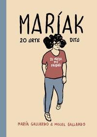 Mariak 20 Urte Ditu - Miguel Gallardo