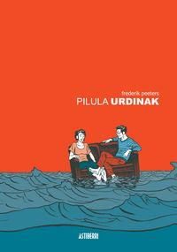 Pilula Urdinak - Frederik Peeters
