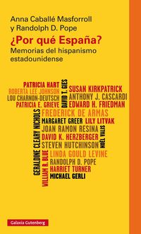 ¿POR QUE ESPAÑA? - MEMORIAS DEL HISPANISMO ESTADOUNIDENSE