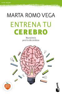 Entrena Tu Cerebro - Marta Romo Vega