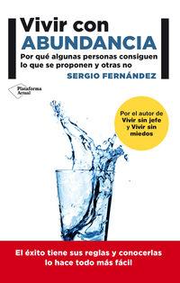 Vivir Con Abundancia - Por Que Algunas Personas Consiguen Lo Que Se Proponen Y Otras No - Sergio Fernandez Lopez