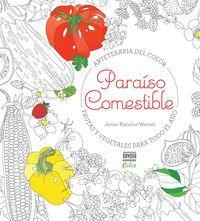 Paraiso Comestible - Jessie Kanelos Weiner