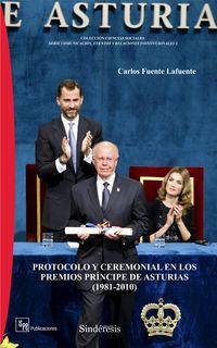 PROTOCOLO Y CEREMONIAL EN LOS PREMIOS PRINCIPE DE ASTURIAS (1981-2010)