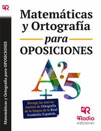 Matematicas Y Ortografia Para Oposiciones - Aa. Vv.