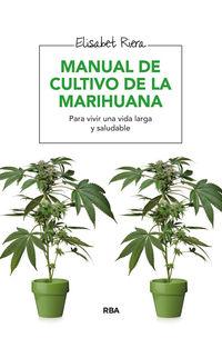 Manual De Cultivo De La Marihuana - Elisabet Riera Millan