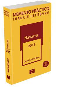 MEMENTO PRACTICO NAVARRA 2015 (DERECHO PUBLICO)