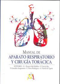 Manual De Aparato Respiratorio Y Cirugia Toracica - Jose L. Alvarez-Sala Walther / [ET AL. ]