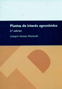 (2ª ED) PLANTAS DE INTERES AGRONOMICO