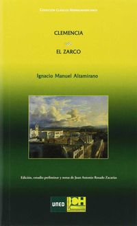 El clemencia / zarco - Ignacio Manuel Altamirano
