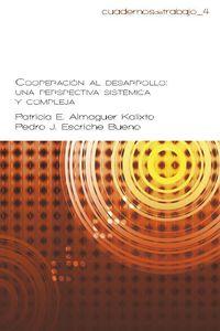 COOPERACION AL DESARROLLO - UNA PERSPECTIVA SISTEMICA Y COMPLEJA