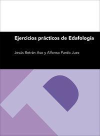 Ejercicios Practicos De Edafologia - Jesus Betran Aso