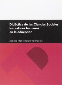 DIDACTICA DE LAS CIENCIAS SOCIALES - LOS VALORES HUMANOS Y SOCIALES