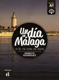 DIA EN MALAGA, UN (A1) (+MP3 DESCARG)