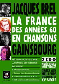 FRANCE DES ANNEES 60 EN CHANSONS, LA (+CD)